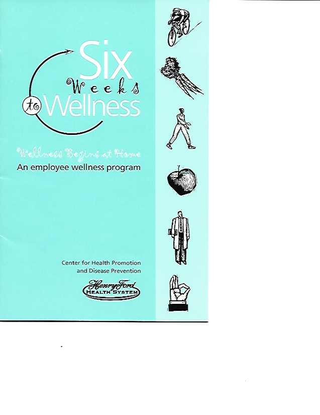 Six Weeks to Wellness at Henry Ford Health System