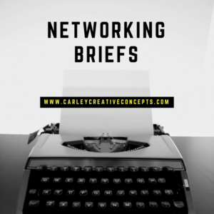 Networking Brief, Social Media Savvy Networking Briefs, Carley Creative Concepts